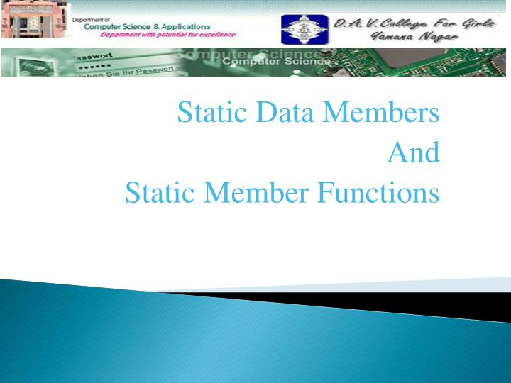 static data members and static member functions n.