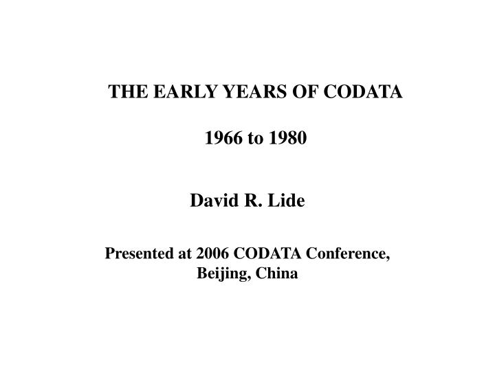 the early years of codata 1966 to 1980 n.