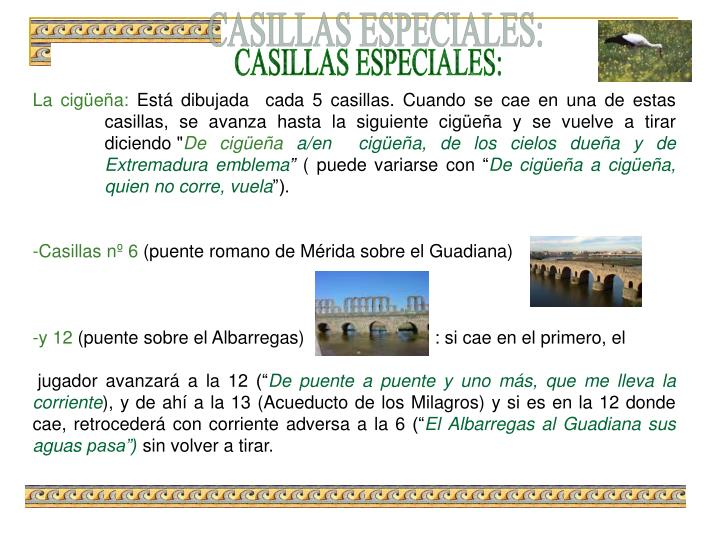 CASILLAS ESPECIALES: