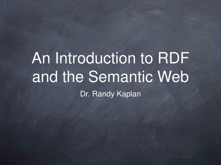 an introduction to rdf and the semantic web n.