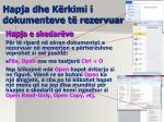 hapja dhe k rkimi i dokumenteve t rezervuar