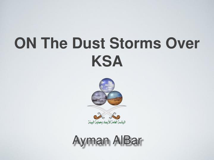 on the dust storms over ksa n.