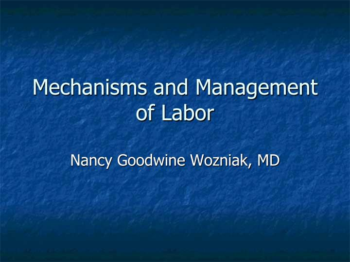 mechanisms and management of labor n.