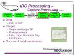 idc processing capture processing con t12