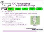 idc processing capture processing