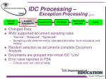 idc processing exception processing con t1
