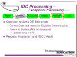 idc processing exception processing con t3