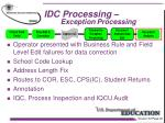 idc processing exception processing