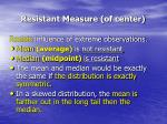 resistant measure of center