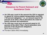 allowance for parent outreach and assistance costs