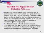 extended year adjusted cohort graduation rate continued