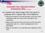 extended year adjusted cohort graduation rate continued1