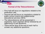 format of the teleconference