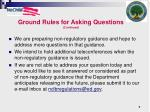 ground rules for asking questions continued