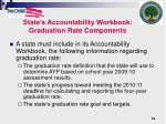 state s accountability workbook graduation rate components