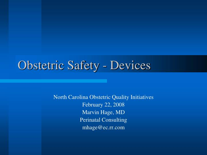 obstetric safety devices n.