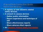 proposed north carolina state quality improvement response