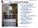 tower 7 assembly and test highlights