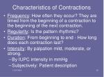 characteristics of contractions
