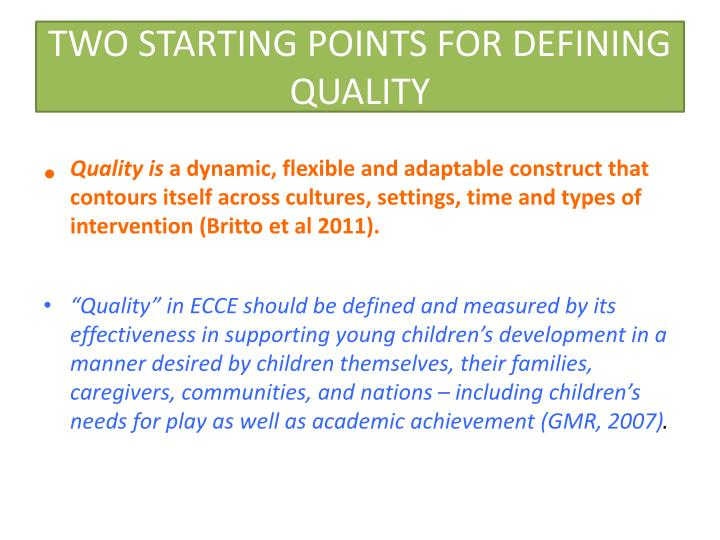 two starting points for defining quality n.