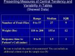 presenting measures of central tendency and variability in tables skewed data
