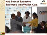 key soccer sponsors endorsed onewallet cup
