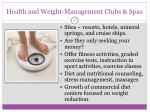 health and weight management clubs spas