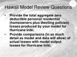 hawaii model review questions8