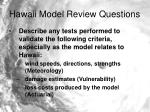 hawaii model review questions9