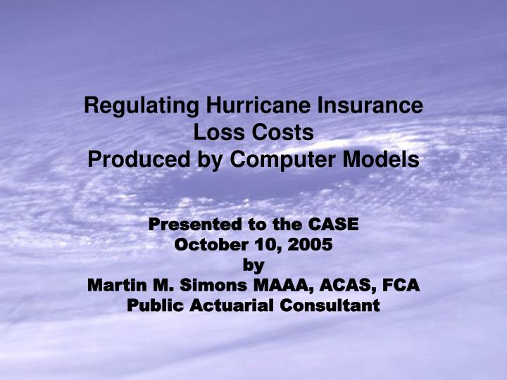 regulating hurricane insurance loss costs produced by computer models n.