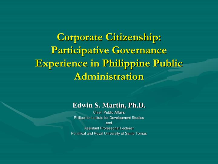 corporate citizenship participative governance experience in philippine public administration n.