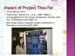 impact of project thus far
