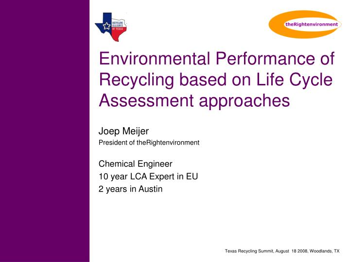 environmental performance of recycling based on life cycle assessment approaches n.