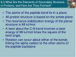 6 3 what are the elements of secondary structure in proteins and how are they formed