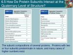6 5 how do protein subunits interact at the quaternary level of structure2