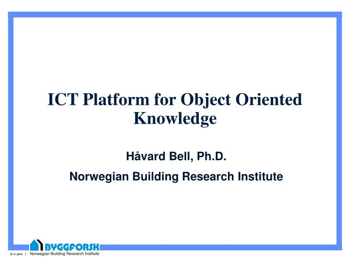 ict platform for object oriented knowledge n.