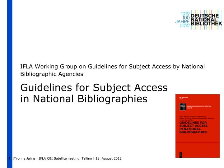 ifla working group on guidelines for subject access by national bibliographic agencies n.