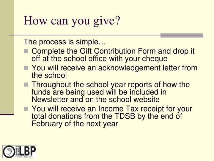 How can you give?