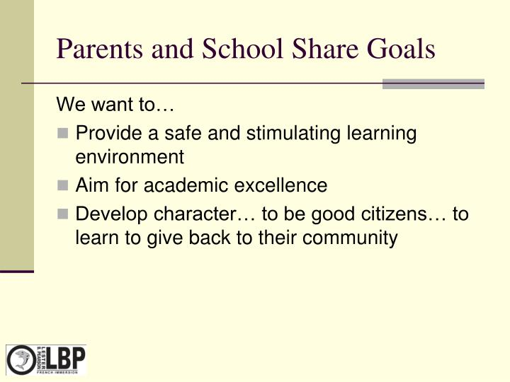 Parents and School Share Goals