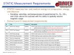 static measurement requirements