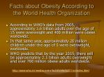 facts about obesity according to the world health organization