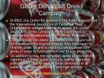 global dump soft drinks campaign
