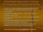 world health organization s strategy for preventing overweight and obesity