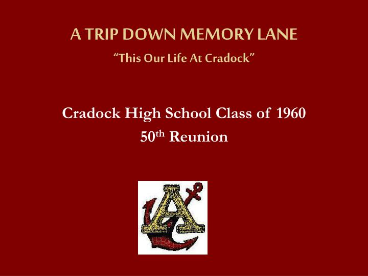 a trip down memory lane this our life at cradock n.