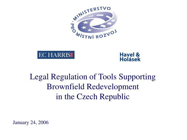 legal regulation of tools supporting brownfield redevelopment in the czech republic n.