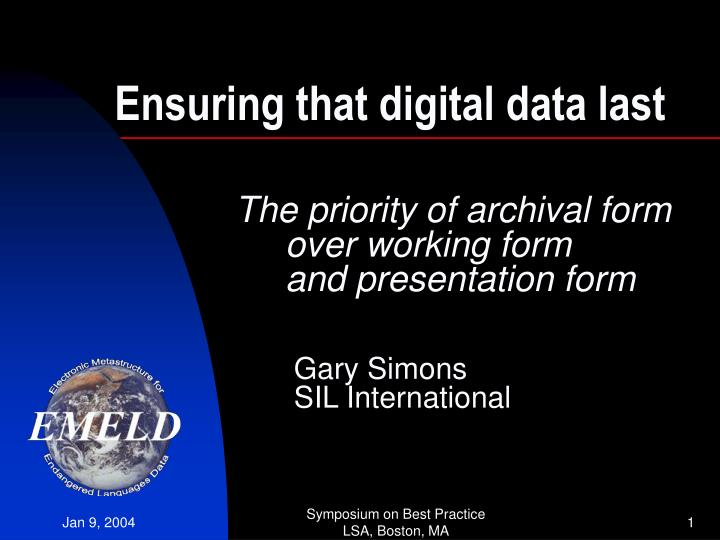 ensuring that digital data last n.