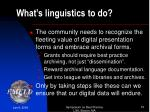 what s linguistics to do