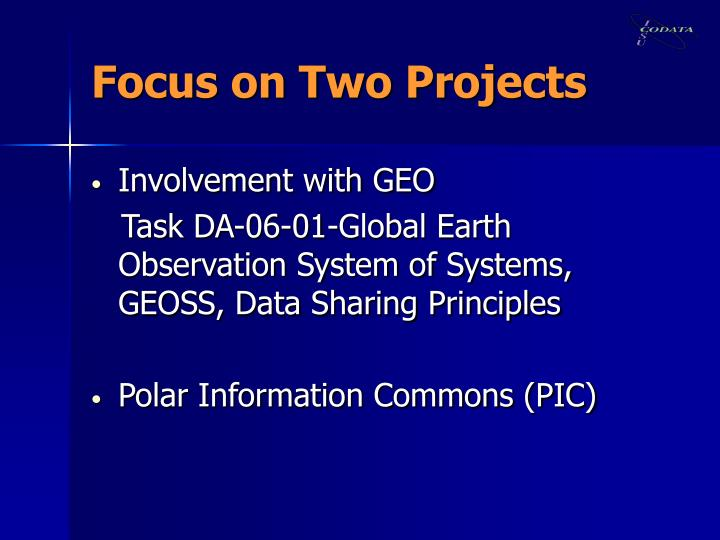 Focus on Two Projects