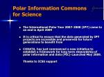polar information commons for science