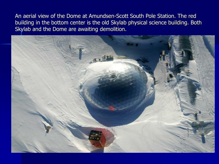 An aerial view of the Dome at Amundsen-Scott South Pole Station. The red